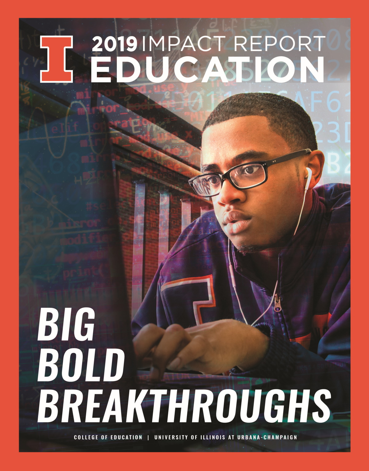2019 Impact Report Education: Big Bold Breakthroughs